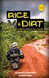 Rice and Dirt: Across Africa on a Vespa (English Edition)