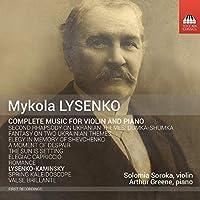 ミコラ・ルイセンコ:ヴァイオリンとピアノのための作品全集