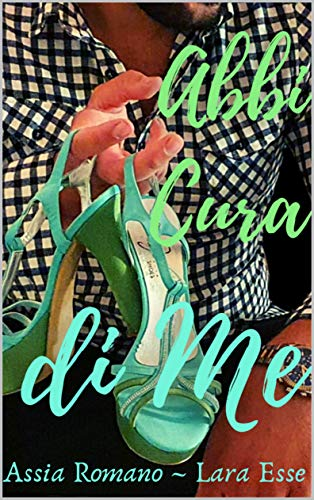 Abbi cura di me (La Cura Serie's Vol. 2)