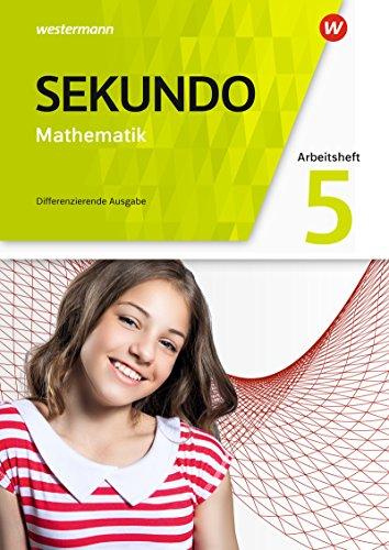 Sekundo - Mathematik für differenzierende Schulformen - Allgemeine Ausgabe 2018: Arbeitsheft mit Lösungen 5