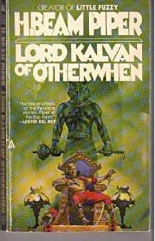 Lord Kalvan of Otherwhen - Book #29 of the Utopia Classics