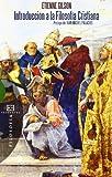 Introducción a la filosofía cristiana: Prólogo de Juan Miguel Palacios (Ensayo)