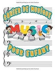 Cahier de Musique pour enfant Music: Carnet de partitions piano & solfège | portées avec grandes lignes pour l\'enseignement de la musique pour enfant | Format 21,5 x 27,9 cm - 110 pages