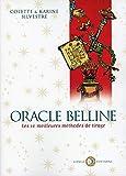 Oracle belline - les 10 meilleures methodes de tirage (Présages)