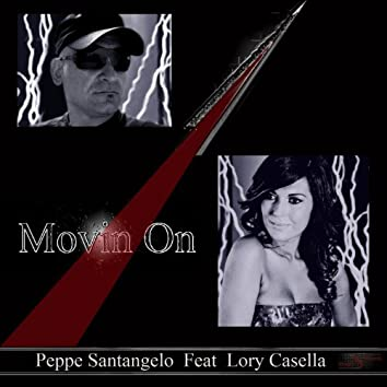 Movin On (feat. Lory Casella)