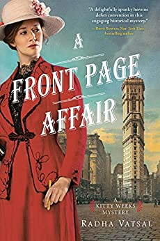 A Front Page Affair (Kitty Weeks Mystery Book 1) by [Radha Vatsal]