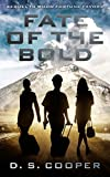 FATE OF THE BOLD: SEQUEL TO WHOM FORTUNE FAVORS (Connor Laird - Airman's Adventures Book 2) (English Edition)