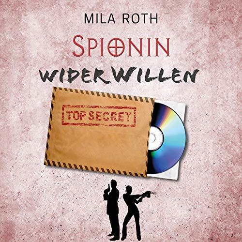 Spionin wider Willen Titelbild