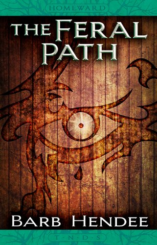 Book: Homeward - The Feral Path (Tales from the world of the Noble Dead Saga) by Barb Hendee