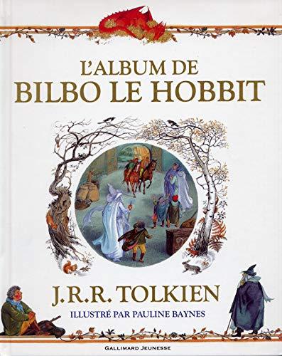 L'ALBUM DE BILBO LE HOBBIT - A partir de 7 ans