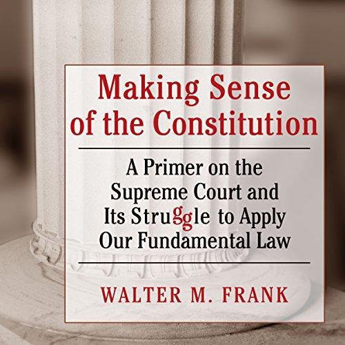 Making Sense of the Constitution Titelbild