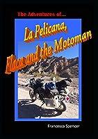 The Adventures of La Pelicana, Flaca and the Motoman