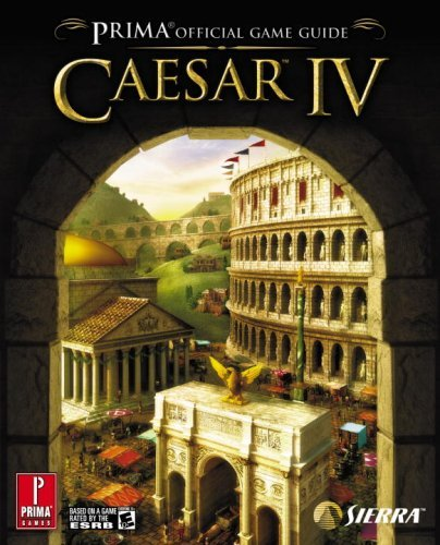 Caesar IV (Prima Official Game Guide) by Joe Grant Bell (2006-09-26)