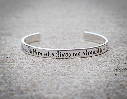 Hand Stamped Custom Christian Philippians 4 13 I can do all things through him who gives me strength - bible verse cuff bracelet - silver