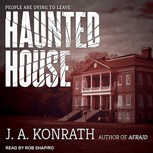 Haunted House Audiobook By J.A. Konrath cover art