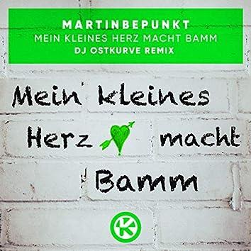 Mein kleines Herz macht Bamm (DJ Ostkurve Remix)