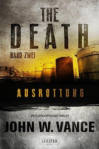 AUSROTTUNG (The Death 2): Endzeit-Thriller