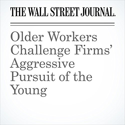 Older Workers Challenge Firms' Aggressive Pursuit of the Young copertina
