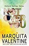 Not Over You (Holland Springs, Band 5)