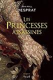 Les Princesses assassines (ROMAN FR.HC)