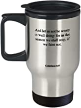 Galatians 6 9 Travel Mug/Thermos Cup - Inspirational Bible Verse/Psalm Gift: