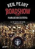 Roadshow: Paisagens e bateria: De motocicleta numa turnê de rock - Volume 1 (Portuguese Edition)