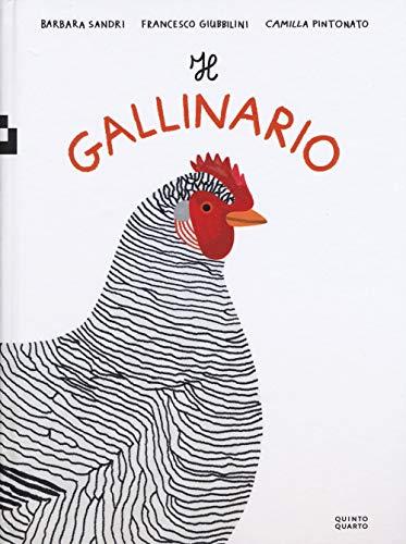 Il gallinario. Ediz. a colori