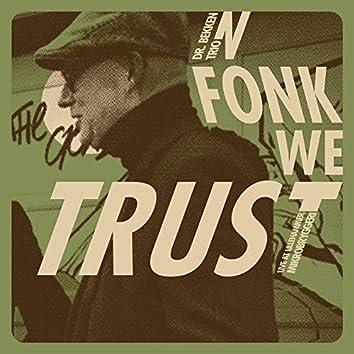 In Fonk We Trust - Live at Lillehammer Mikrobryggeri