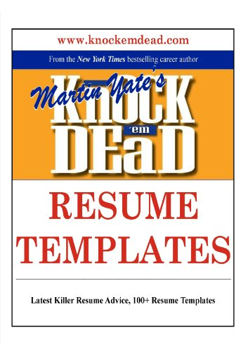 Knock 'em Dead Resume Templates: Plus 110 Resume Templates