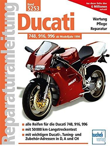 Ducati 748, 916, 996 (Reparaturanleitungen)