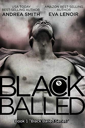 Black Balled (Black Balled Series Book 1) (English Edition)