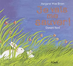 je vais me sauver (French version of Runaway Bunny) (French Edition)