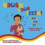 Brush Your Teeth, Brush Your Teeth: Brandon's Song for Healthy Teeth