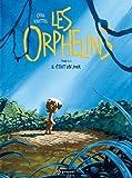 Les Orphelins, Tome 2 - Il était un jour