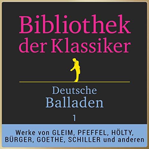 Deutsche Balladen, Teil 1 (Bibliothek der Klassiker) Titelbild