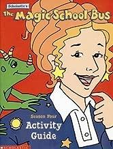 Scholastic's The Magic School Bus: Season Four Activity Guide