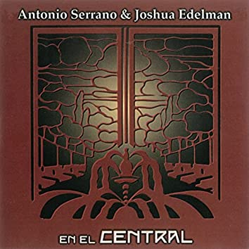 En el Central (Live at Café Central. Madrid. 1999)