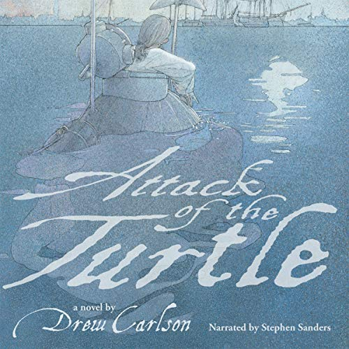 Attack of the Turtle Audiobook By Drew Carlson cover art