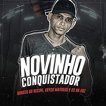 Novinho Conquistador (Brega Funk)