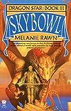 Skybowl (Dragon Star Book 3)