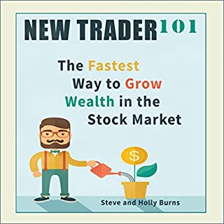 New Trader 101: The Fastest Way to Grow Wealth in the Stock Market audiobook cover art