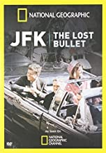 JFK: The Lost Bullet by NAT'L GEOGRAPHIC VID