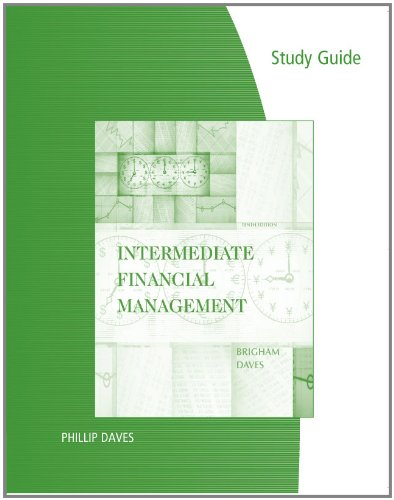 Study Guide for Brigham/Daves' Intermediate Financial...