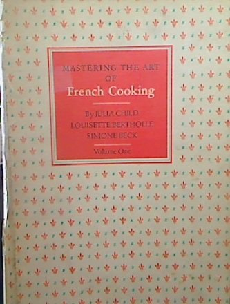 Mastering the Art of French Cooking Volume 1 Only!