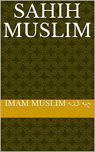 Sahih Muslim (English Edition)