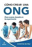 Como crear una ONG: Volume 1 (Gestion de ONG)