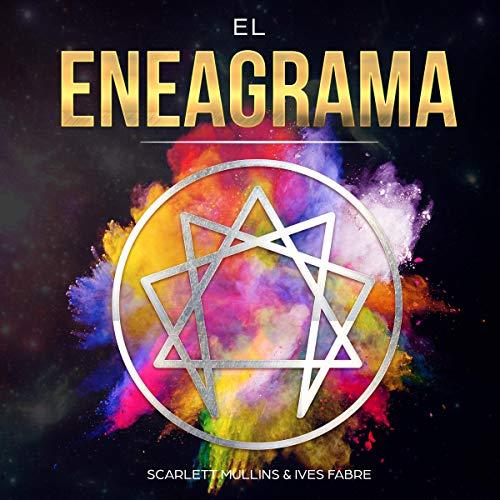 El Eneagrama: La Guía Moderna de los 27 Tipos de Personalidad Sagrada [The Enneagram: The Modern Guide to the 27 Sacred Personality Types]  By  cover art