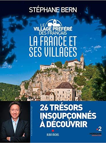 Le Village préféré des français: La France et ses villages