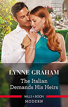 The Italian Demands His Heirs (Billionaires at the Altar) by [Lynne Graham]