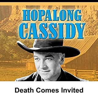 Hopalong Cassidy: Death Comes Invited audiobook cover art